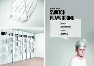 Le projet Swatch Playground permet de conserver l'ADN de la marque Swatch en la matérialisant dans un espace d'exposition commercial basé sur le concept de la place de jeux. L'esprit de la place de jeux est revisité pour s'adresser aux petits et grands, ce qui permet à chacun de retomber en enfance. Yasmine Moura